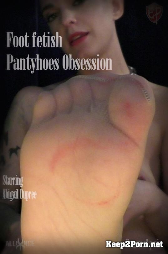 """Foot fetish Pantyhoes Obsession"" with Abigail Dupree [FullHD 1080p] SensualPain"