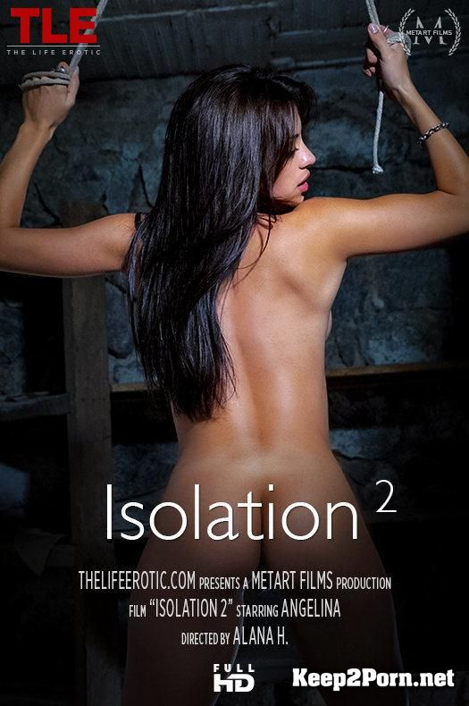 "Video ""Isolation 2"" with Angelina [FullHD 1080p] TheLifeErotic"