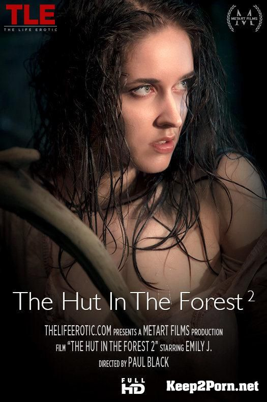 "Video ""The Hut In The Forest 2"" with Emily J [FullHD 1080p] TheLifeErotic"