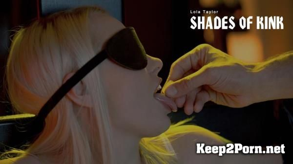 Lola Taylor starring in video: Shades of Kink [720p] Babes