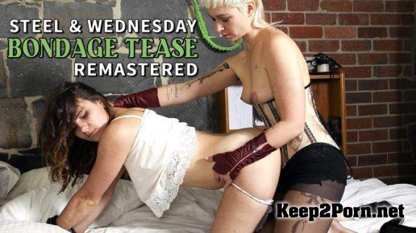 Steel and Wednesday in Bondage Tease Video [FullHD / Strapon] GirlsOutWest