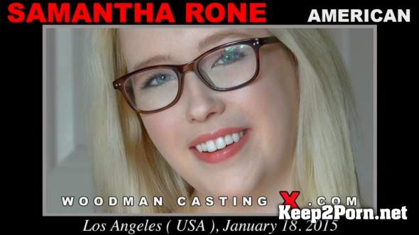 Samantha Rone (Casting *Updated* / 11.04.2018) (HD / Pissing) WoodmanCastingX, PierreWoodman