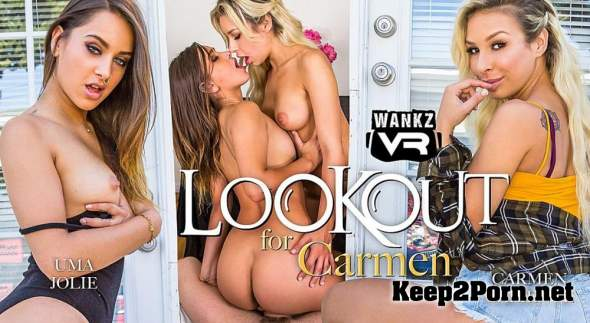 Carmen Caliente, Uma Jolie (Lookout for Carmen / 08.06.2018) [Gear VR] (2K UHD / MP4) WankzVR
