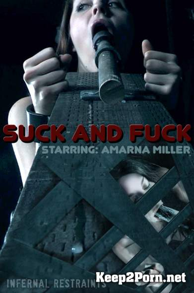 Amarna Miller (Suck And Fuck / 25.05.2018) (MP4 / HD) InfernalRestraints