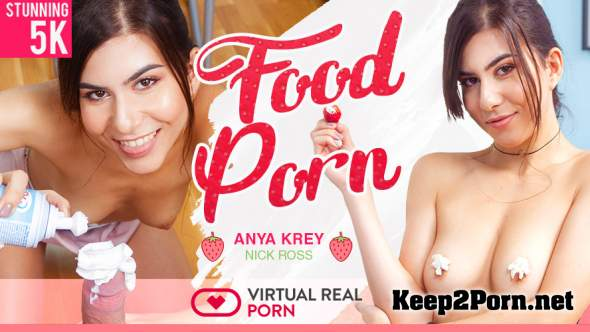 Anya Krey & Nick Ross (Food Porn / 10.08.2018) [GearVR] (MP4 / UltraHD 4K) VirtualRealPorn