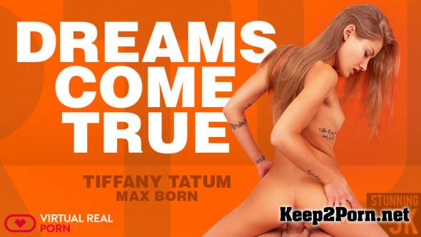 Tiffany Tatum (Dreams Come True / 04.09.2018) [Oculus] [2700p / VR] VirtualRealPorn