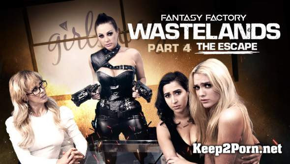 April O'Neil, Abigail Mac, Cherie DeVille, Kenna James (Fantasy Factory: Wastelands (Episode 4: The Escape) / 04.10.2018) (FullHD / Lesbians) GirlsWay