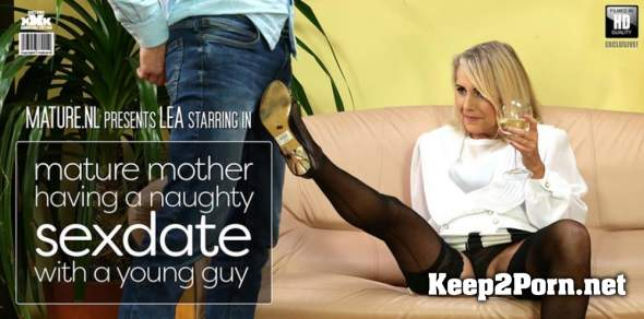 Lea (54) / Mature Mother Having A Naughty Sexdate With A Young Guy (12 Jan 2019) (MP4, FullHD, Mature) Mature.nl