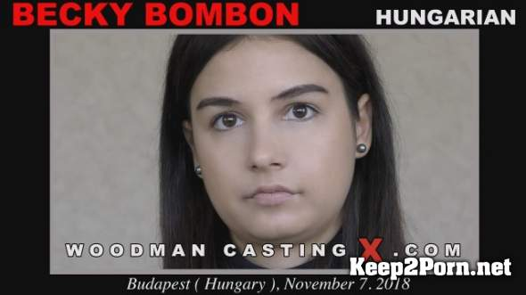 Becky Bombon on Anal Casting (MP4, HD, Anal) WoodmanCastingX