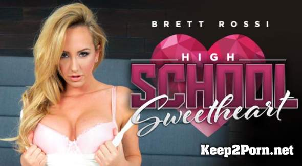 Brett Rossi (High School Sweetheart) [Smartphone, Mobile] (MP4, HD, VR) RealityLovers