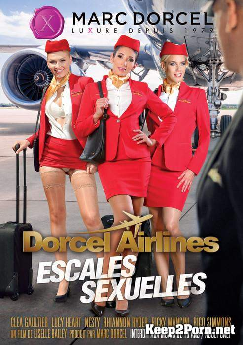 Dorcel Airlines - escales sexuelles / Sexual Stopovers [WEB-DL 540p] Liselle Bailey, Marc Dorcel