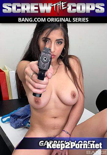 Gabriela Lopez Runs From The Cops And Gets Fucked As Punishment (Teen, SD 540p) Bang Screw The Cops, Bang