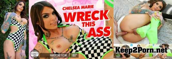 Chelsea Marie - Wreck This Ass [Oculus Rift, Vive] [1920p / VR] GroobyVR