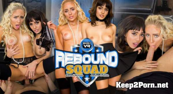 Janice Griffith, Naomi Woods (Rebound Squad / 03.03.2017) [Oculus Rift, Vive] (UltraHD 2K / VR) WankzVR