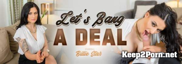 Billie Star (Let's Bang a Deal / 07.07.2020) [Oculus Rift, Vive] (MP4, UltraHD 4K, VR) VRBangers