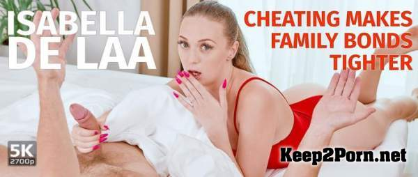 Isabella De Laa (Cheating makes family bonds tighter / 01.09.2020) [Oculus Rift, HTC Vive, Windows Mixed Reality, Pimax] (MP4, UltraHD 4K, VR) TmwVRnet